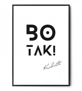 Plakat BO TAK!